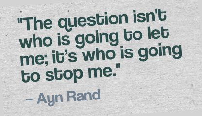 Image result for ayn rand quotes