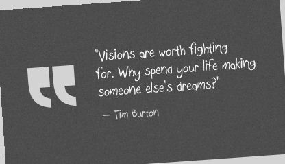 Tim Burton Quote