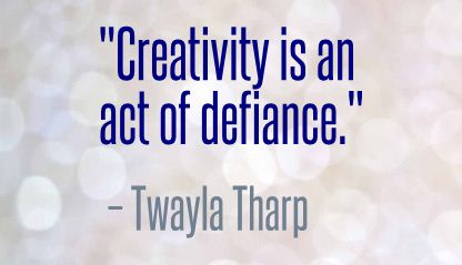 Twayla Tharp Quote